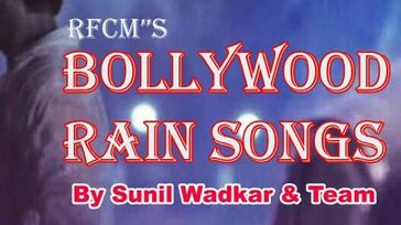 BOLLYWOOD RAIN SONGS