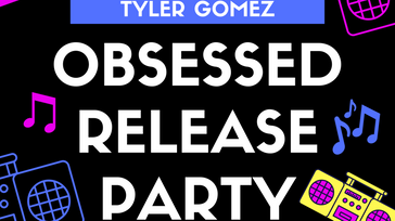 OBSESSED RELEASE PARTY