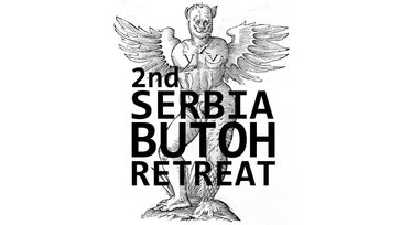 2nd Serbia Butoh Retreat 2020