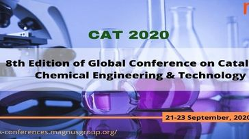8th Edition of Global Conference on Catalysis, Chemical Engineering & Tech