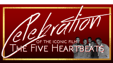 Celebration of The Five Heartbeats