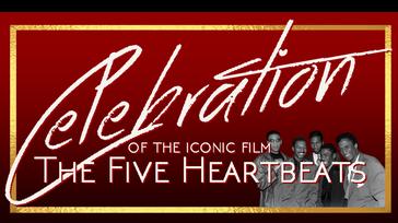 Celebration of The Five Heartbeats
