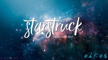 STARSTRUCK: Oikos Camp 2017