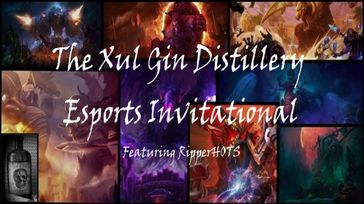 Xul Gin Distillery Esports Invitational