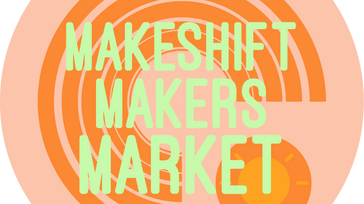 Makeshift Makers Market x Bricoulear Vineyards