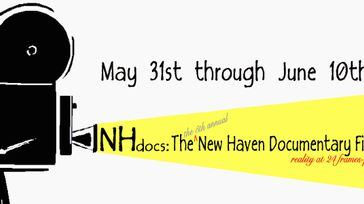 NHDocs: The New Haven Documentary Film Festival