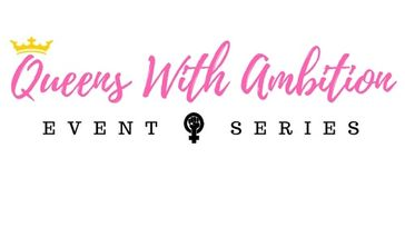 Queens With Ambition Event Series