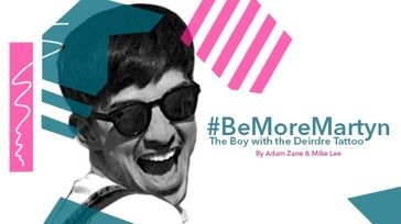#BeMoreMartyn: The Boy with the Deirdre Tattoo
