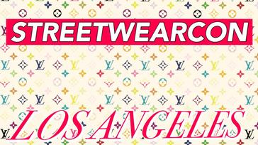 Streetwearcon LA