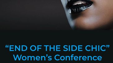 """End Of The Side Chic"" Women's Conference 2019"