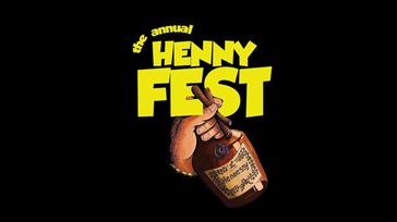 The HennyFest