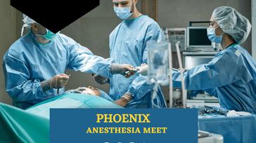 Phoenix Anesthesia Meet 2021