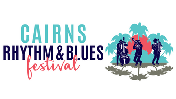 Cairns Rhythm & Blues Festival