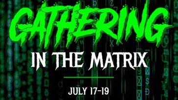 Gathering in the Matrix