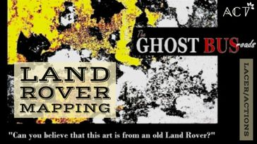 Ghost Bus Roads - Land Rover Mapping