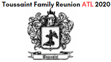 Toussaint Family Reunion
