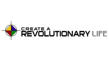 Create a Revolutionary Life