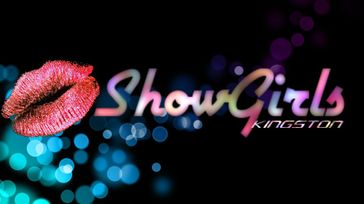 ShowGirls Kingston