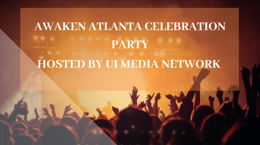 Awaken Atlanta Celebration Party