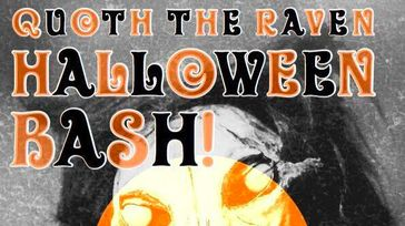 Quoth The Raven II Halloween Bash