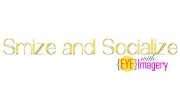 Smize and Socialize