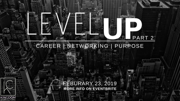 KC: Level Up-Career, Networking & Purpose