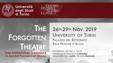 The Forgotten Theatre III - Third International Conference in Ancient Fragmentary Drama