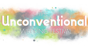 The Unconventional Wedding Festival