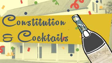 Constitution & Cocktails
