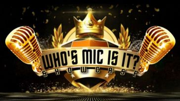 Who's Mic Is It Showcase