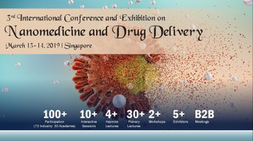 3rd International Conference and Exhibition on Nanomedicine and Drug Delivery March 13-14, 2019 Singapore