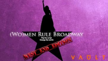 (Wo)men Rule Broadway - [West End Edition]