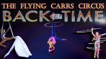 The Flying Carrs Circus