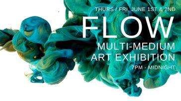 Flow Art Show | Exhibition - Gallery Grand Opening