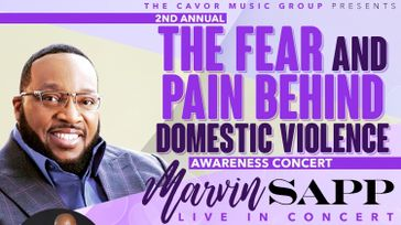 "Bishop Marvin Sapp ""Domestic Violence Awareness Concert"""