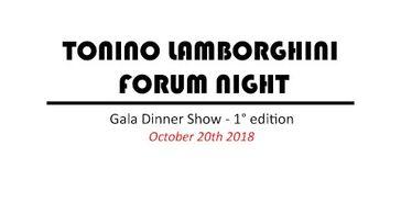 Tonino Lamborghini Forum Night