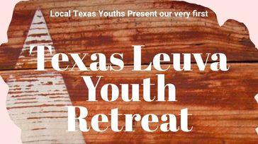 Texas Leuva Youth Retreat