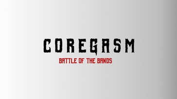 Coregasm Battle of The Bands (Music Festival)