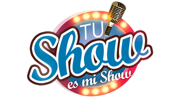 Tu Show es mi Show
