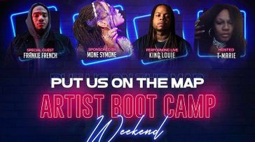 Put Us On The Map Artist Boot Camp Weekend