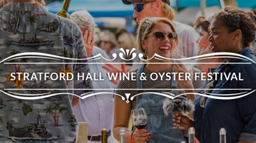 Stratford Hall Wine and Oyster Festival