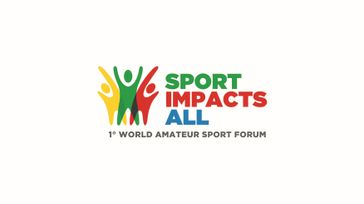 1° World Amateur Sport Forum | SPORT IMPACTS ALL
