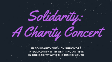 Solidarity: A Charity Concert and Fundraiser for Domestic Violence Survivors