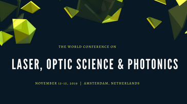World Laser, Optic Science & Photonics Conference