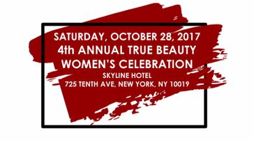 4th ANNUAL TRUE BEAUTY WOMEN'S CELEBRATION