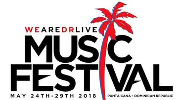WeAreDRLive 2018 Music Festival Memorial Day Weekend! Reserve Today!!