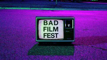 Bad Film Fest 2019
