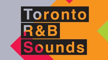 Toronto R&B Sounds