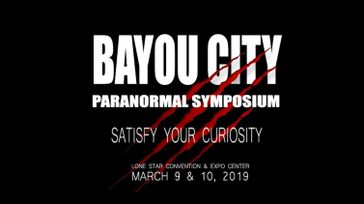 BAYOU CITY PARANORMAL SYMPOSIUM