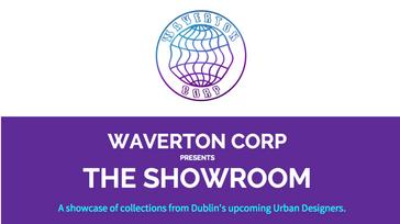 Waverton Corp presents The Showroom
